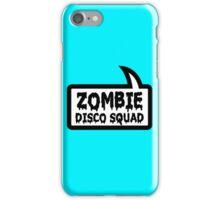 ZOMBIE DISCO SQUAD SPEECH BUBBLE by Zombie Ghetto iPhone Case/Skin
