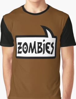 ZOMBIES SPEECH BUBBLE by Zombie Ghetto Graphic T-Shirt