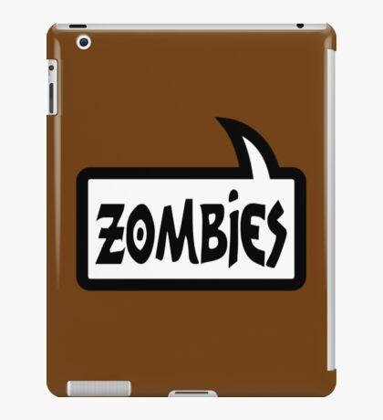 ZOMBIES SPEECH BUBBLE by Zombie Ghetto iPad Case/Skin