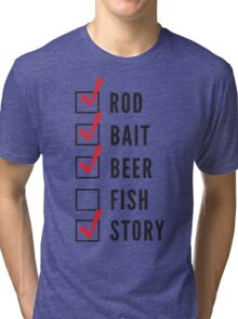 Fishing Checklist Tri-blend T-Shirt