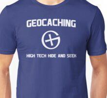 Geocaching - High Tech Hide and Seek Unisex T-Shirt