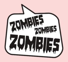 ZOMBIES ZOMBIES ZOMBIES SPEECH BUBBLE by Zombie Ghetto Kids Tee