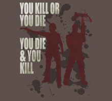 You kill or you die... Kids Clothes