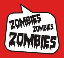ZOMBIES ZOMBIES ZOMBIES SPEECH BUBBLE by Zombie Ghetto One Piece - Short Sleeve