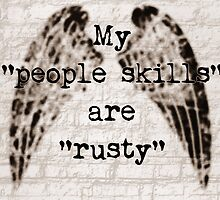 My People Skills Are Rusty by Jen  Talley