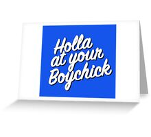 Hand lettered Holla at your Boychick! Yiddish phrase Greeting Card