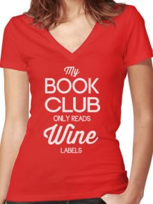 My Book Club Only Reads Wine Labels Women's Fitted V-Neck T-Shirt
