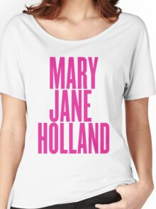 Mary Jane Holland Women's Relaxed Fit T-Shirt