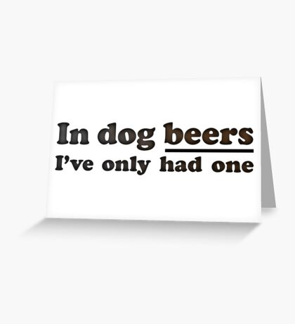 Dog Beers Greeting Card