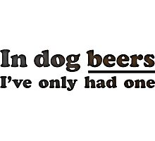 Dog Beers Photographic Print