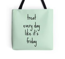 FRIDAY Tote Bag