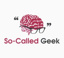 So called Geek by ipoeng