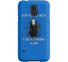 Every Fairy Tale Needs A Good Old Fashioned Villain Samsung Galaxy Case/Skin