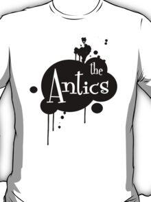 Antics T-Shirt