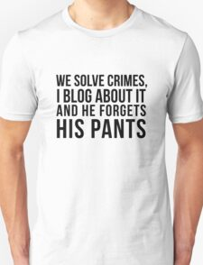 he forgets his pants T-Shirt