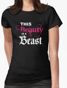 this beauty is a beast T-Shirt