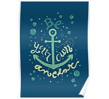Be your own anchor Poster