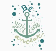 Be your own anchor Kids Clothes