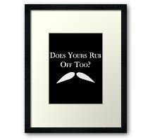 Rubbing Mustache Framed Print