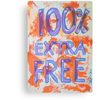 100% Extra Free Canvas Print