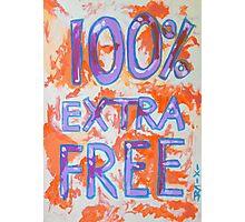 100% Extra Free Photographic Print