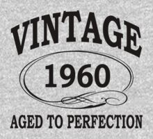 vintage 1960 aged to perfection by diannasdesign