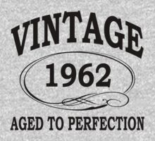 vintage 1962 aged to perfection by diannasdesign