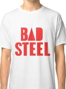 BAD STEEL (as seen on Bastille's albums, staff, etc.) Classic T-Shirt