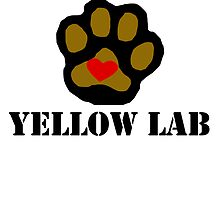 I Love My Yellow Lab by kwg2200
