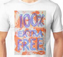 100% Extra Free Unisex T-Shirt