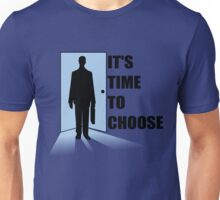 Time to choose Unisex T-Shirt