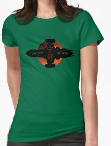Can't stop the signal Womens Fitted T-Shirt