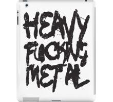 Heavy Fucking Metal iPad Case/Skin