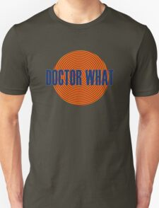 Doctor What Unisex T-Shirt