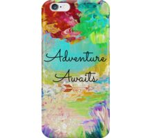 ADVENTURE AWAITS Colorful Abstract Acrylic Nature Painting Hipster Typography Wanderlust iPhone Case/Skin