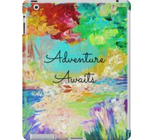 ADVENTURE AWAITS Colorful Abstract Acrylic Nature Painting Hipster Typography Wanderlust iPad Case/Skin