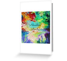ADVENTURE AWAITS Colorful Abstract Acrylic Nature Painting Hipster Typography Wanderlust Greeting Card
