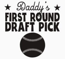 Daddy's First Round Draft Pick Baseball Kids Tee