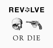 Revolve or Die (Black on Light) Unisex T-Shirt
