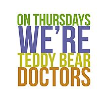 Teddy Bear Doctors Photographic Print