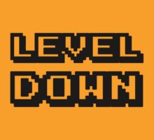 LEVEL DOWN! by Julian Graham