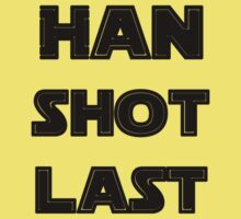 Han Shot Last by Julian Graham
