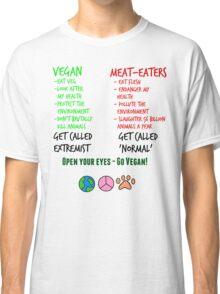 Open Your Eyes - Go Vegan! Classic T-Shirt