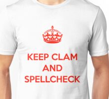 KEEP CLAM AND SPELLCHECK TEE RED Unisex T-Shirt