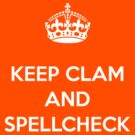 KEEP CLAM AND SPELLCHECK TEE WHITE by DilettantO