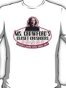 Mommie Dearest Closet Crusader T-Shirt