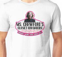 Mommie Dearest Closet Crusader Unisex T-Shirt