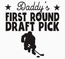Daddy's First Round Draft Pick Hockey Kids Tee