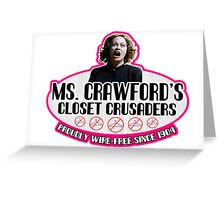 Mommie Dearest Closet Crusader Greeting Card