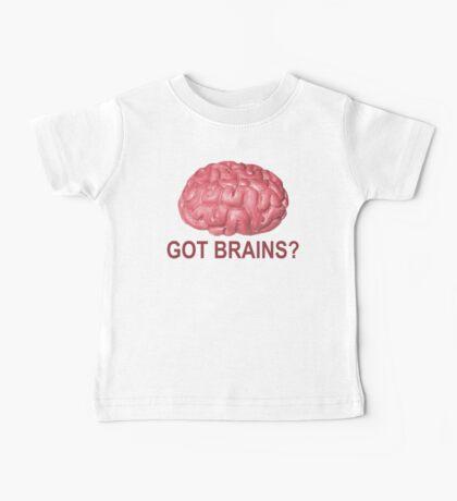 Got Brains? Baby Tee